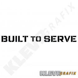 Built to Serve Vertical Windshield Decal